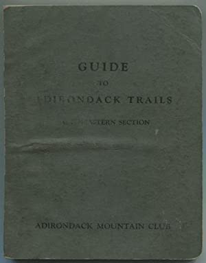 Guide to Adirondack Trails: Northeastern Section