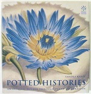 Potted Histories: An Artistic Voyage Through Plant Exploration: Knapp, Sandra