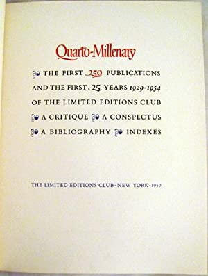 Quarto-Millenary: The First 250 Publications and the First 25 Years 1929-1954 of the Limited ...