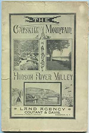 The Catskill Mountain and Hudson River Valley: Coutant & Davis