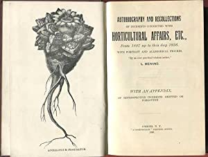Autobiography and Recollections of Incidents Connected with Horticultural Affairs, Etc.: Menand, L.
