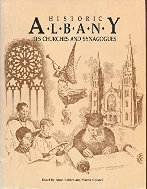 Historic Albany: Its Churches and Synagogues