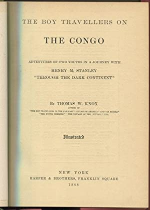 The Boy Travellers on the Congo: Knox, Thomas W.