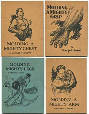 Molding a Mighty Grip; Molding a Mighty: Jowett, George F.