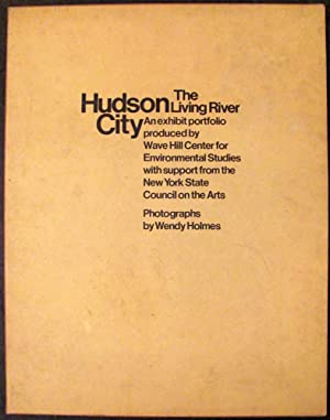 Hudson City: The Living River: Holmes, Wendy