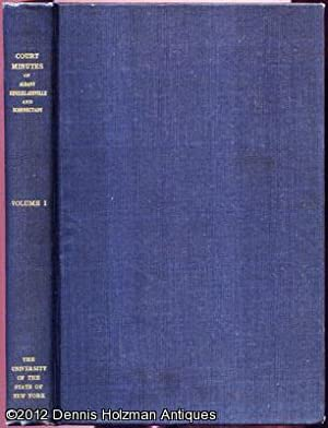 Minutes of the Court of Albany, Rensselaerswyck and Schenectady 1668-1673 Volume I: Being a ...