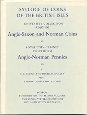 Sylloge of Coins of the British Isles: University Collection Reading Anglo-Saxon and Norman Coins ...