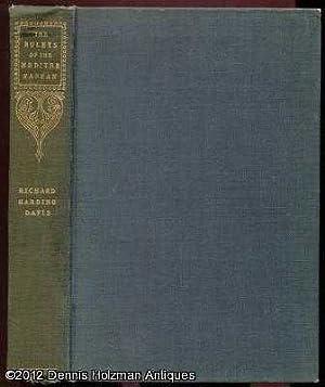 The Rulers of the Mediterranean: Davis, Richard Harding.