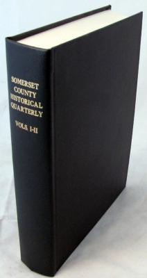 Somerset County Historical Quarterly. Volume I & II in One Volume: Van Doran Honeyman, A. [...