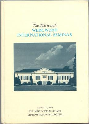 The Thirteenth Wedgwood International Seminar April 25-27, 1968