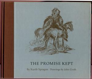 The Promise Kept: Sprague, Kurth