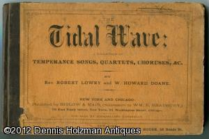 The Tidal Wave: A Collection of Temperance Songs, Quartets, Choruses, &c.: Lowry, Robert Rev.; ...