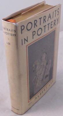 Portraits in Pottery: With Some Account of Pleasant Occasions Incident to Their Quest