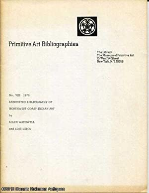 Primitive Art Bibliographies: No. VIII 1970 Annotated: Wardwell, Allen; Lebov,