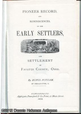 Pioneer Record, and Reminiscences, of the Early Settlers, and Settlement of Fayette County, Ohio: ...