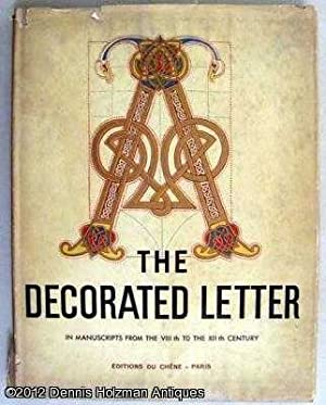 The Decorated Letter from the 8th to the 12th Century: Van Moe, Emile-A.
