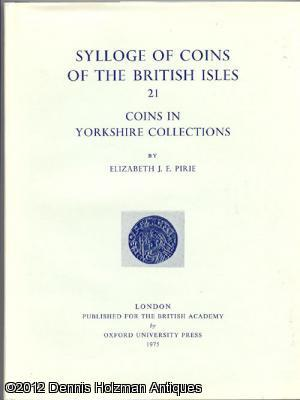 Sylloge of Coins of the British Isles Vol. 21: Coins in Yorkshire Collections