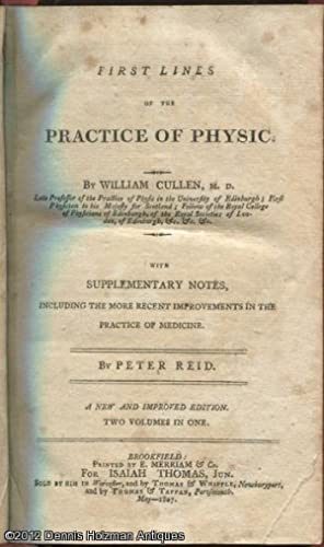 First Lines of the Practice of Physic with Supplementary Notes, Including the More Recent ...