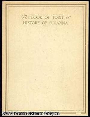 The Book of Tobit and the History of Susanna, Reprinted from the Revised Version of the Apocrypha: ...