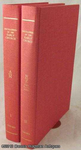Encyclopedia of the Early Church Two-Volume Set: Di Berardino, Angelo