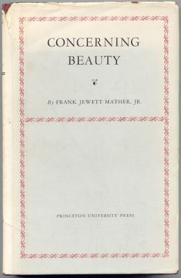 Concerning Beauty: Mather, Jr., Frank Jewett