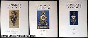 La Pendule Francaise Des Origines A Nos Jours [Three Volume Set in Slipcase]