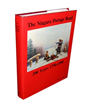 The Niagara Portage Road; A History of the Portage on the West Bank of the Niagara River