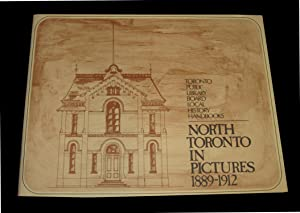 North Toronto in Pictures 1889-1912
