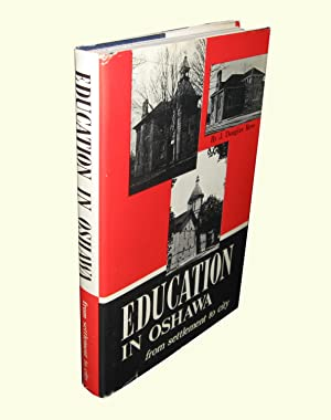 Education in Oshawa; From Settlement to City