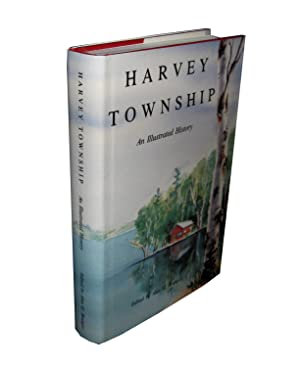 Harvey Township; An Illustrated History
