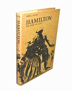 Hamilton; the Story of a City