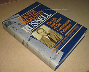 Foster Meharry Russell; The Life and Times of the Community Publisher