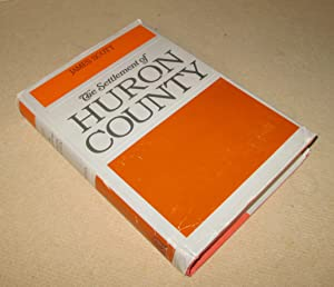 The Settlement of Huron County
