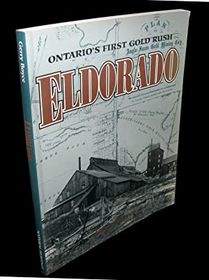 Eldorado; Ontario's First Gold Rush