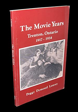 The Movie Years; a Nostalgic Remembrance of: Leavey, Peggy Dymond