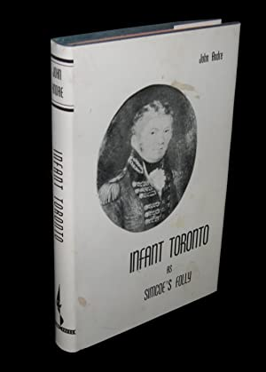 Infant Toronto As Simcoe's Folly (Signed)