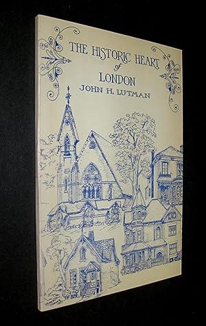 The Historic Heart of London: Lutman, John H.