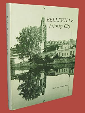 Belleville; Friendly City