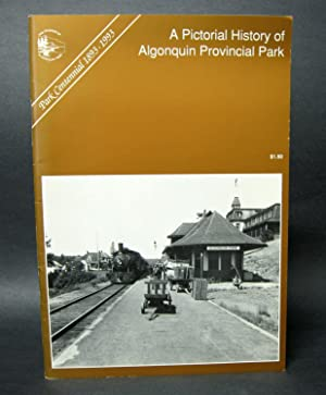 A Pictorial History of Algonquin Provincial Park