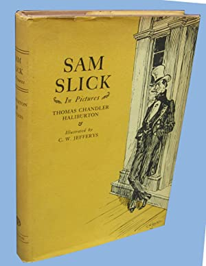 Sam Slick in Pictures; the Best of: Haliburton, Thomas Chandler