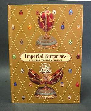 Imperial Surprises; a Pop-Up Book of Fabergé Masterpieces: Kelly, Margaret