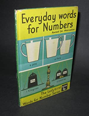 Everyday Words for Numbers; Revised for Metrication: McNally, J. &