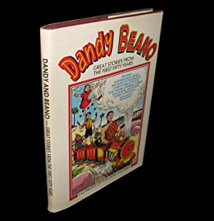Dandy and Beano; Great Stories from the First Fifty Years