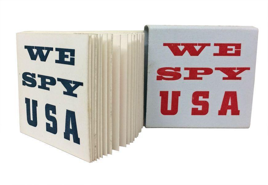 We Spy USA: Smith, Bob and Roberta [Patrick Brill]; Smith, Esther (designer); Faust, Dikko (printer...