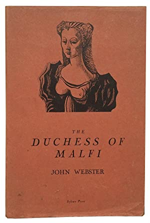 The Duchess of Malfi: Webster, John; Ayrton, Michael (illustrator)
