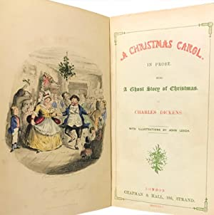 A Christmas Carol In Prose. Being a: Dickens, Charles; Leech,