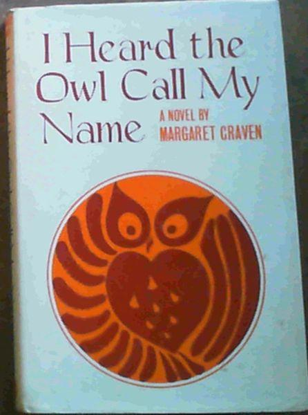 a review of margaret cravens book i heard the owl call my name » have you read this book we'd like to know what you think about it - write a review about i heard the owl call my name book by margaret craven and you'll earn 50c in boomerang bucks loyalty dollars (you must be a boomerang books account holder - it's free to sign up and there are great benefits) write review.