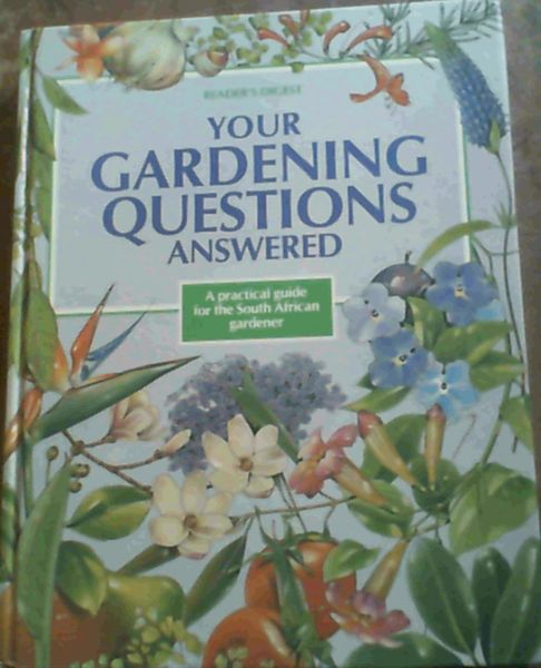 Your gardening questions answered a practical guide for for Gardening questionnaire