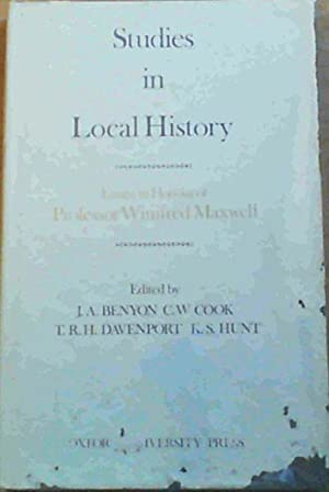 Studies in Local History : Essays in: Benyon, J.A. ;