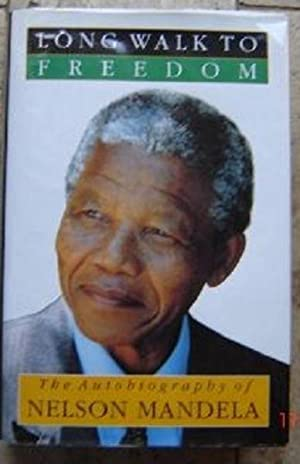 Long Walk to Freedom: Mandela, Nelson